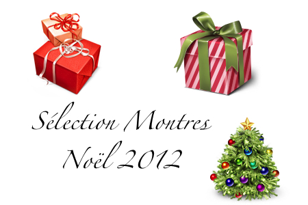 Guide achat montres noel 2012 montresdesign - Achat noel paiement differe ...